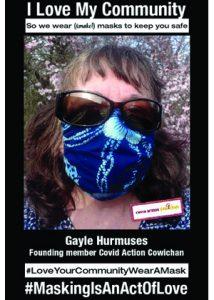 Gayle Hurmuses - Covid Action Cowichan Founding Member - #MaskingIsAnActOfLove