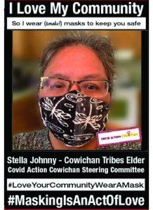 Stella Johnny - Covid Action Cowichan Team Leader - Cowichan Tribes Elder - #MaskingIsAnActOfLove